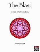 THE BLAST: Spells of Evocation (5e)