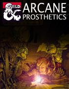 Arcane Prosthetics (5e)
