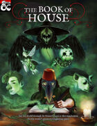 The Book of House