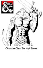 Class Option: The High Sinner