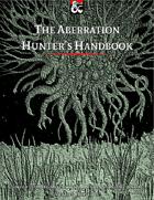 The Aberration Hunter's Handbook