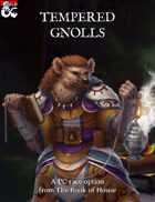 Tempered Gnolls (Playable Race)