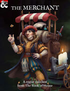 The Merchant (Rogue Subclass)