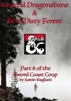 General Dragonsbane & The Misty Forest