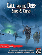 Call from the Deep: Ships & Crews