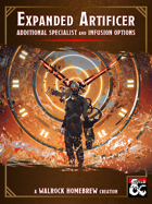 {WH} Expanded Artificer! New subclass and infusion options