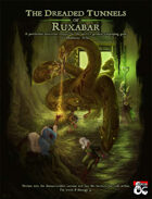 Adventure: The Dreaded Tunnels of Ruxabar