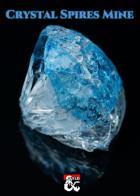 Crystal Spires Mine