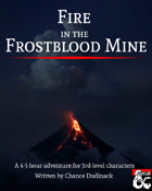 Fire in the Frostblood Mine