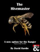 Hivemaster Ranger Archetype (5e)
