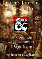 Jasper's Journal: 50 Common and Uncommon Magic Items