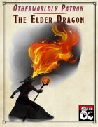 Otherworldly Patron: The Elder Dragon