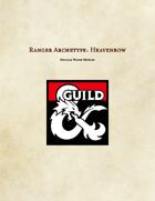 Ranger Archetype: Heavenbow