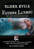 Elder Evils: Father Llymic
