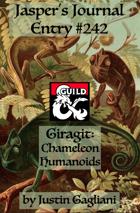 Jasper's Journal: Giragit, Chameleon Humanoids