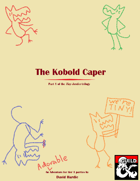 The Kobold Caper: A Waterdeep Adventure