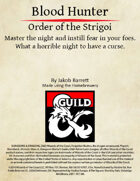 Blood Hunter: Order of the Strigoi