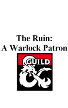 The Ruin: A Warlock Patron