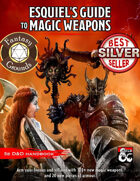 Esquiel's Guide to Magic Weapons (Fantasy Grounds)