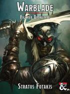 Warblade Fighter Archetype 5e