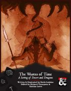 The Wastes of Time