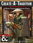 Create-A-Tradition: A Monk Tradition Creation Guide