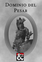 Dominio Divino para Clérigo: El Pesar (Sorrow Domain)