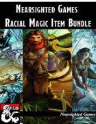 Nearsighted Games: Racial Magic Item Bundle