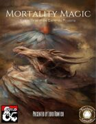Mortality Magic for Fantasy Grounds (Codex Three of the Enchiridia Mysteria)