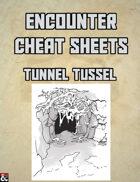 Tunnel Tussle: An Encounter Cheat Sheet