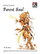 Sorcery Archetype - Forest Soul