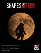 Shapeshifter - A Core Class