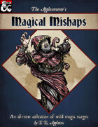 Magical Mishaps: 100 New Wild Magic Surges