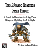 Two-Weapon Fighting Style Redux