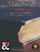 VeX's 5E Books as Items