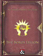 An Initiate's Guide to the Guilds - The Boros Legion