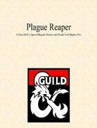 Plague Reaper Character Class