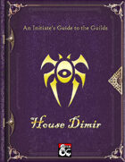 An Initiate's Guide to the Guilds - House Dimir