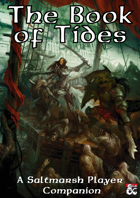 The Book of Tides - A Ghosts of Saltmarsh Player Companion