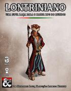 Raça Lontriniana - Uma nova raça para o maior RPG do mundo!