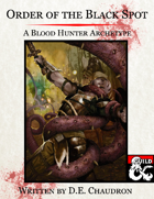 Order of the Black Spot: A Blood Hunter Archetype