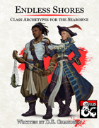 Endless Shores: Class Archetypes for the Seaborne