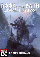 Book of the Path: A Barbarian Sourcebook