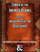 Codex of the Infinite Planes Vol 16 Beastlands