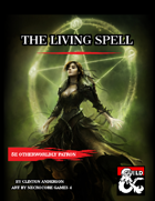 Otherworldly Patron The Living Spell