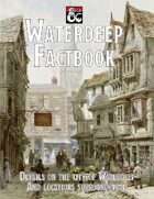 Waterdeep Factbook