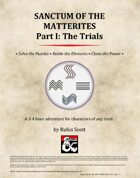Sanctum of the Matterites - Part I: The Trials