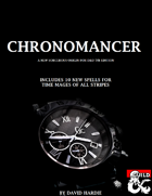 Chronomancer: A New Option for Sorcerers in D&D 5e