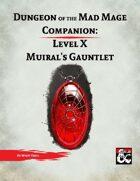 DotMM Companion 10: Muiral's Gauntlet