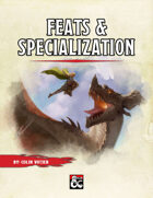 Feats and Specalization